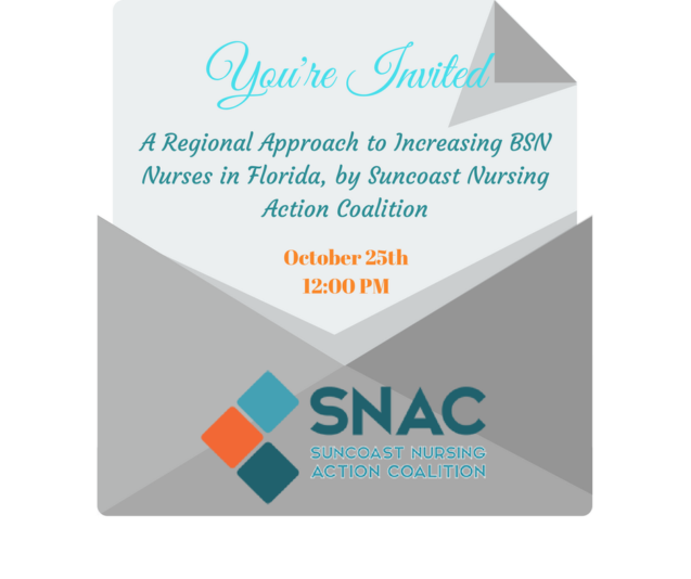 You're Invited! A Regional Approach to Increasing BSN Nurses in Florida, by Suncoast Nursing Action Coalition